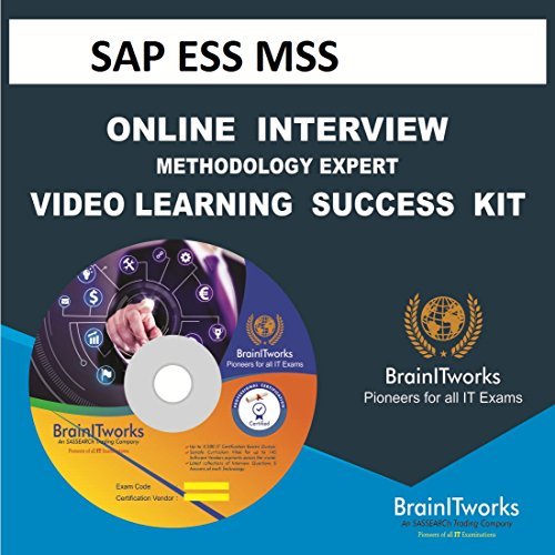 SAP ESS MSS INTERVIEW & METHODOLOGY EXPERT VIDEO LEARNING SUCCESS KIT - Ess-kit