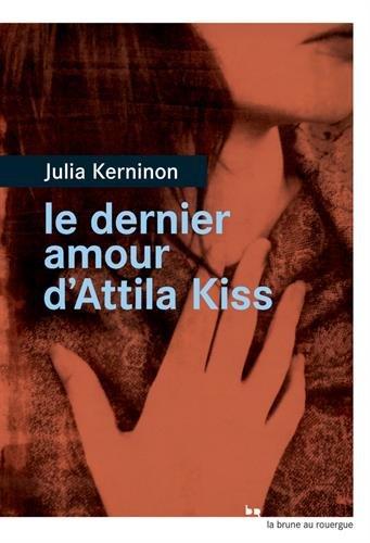 """<a href=""""/node/15364"""">Le dernier amour d'Attila Kiss</a>"""