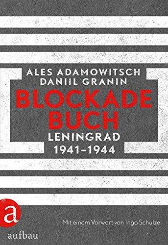 Blockadebuch: Leningrad 1941-1944
