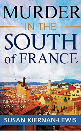 free kindle book Murder in the South of France (The Maggie Newberry Mystery Series Book 1)