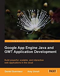 Google App Engine Java and GWT Application Development