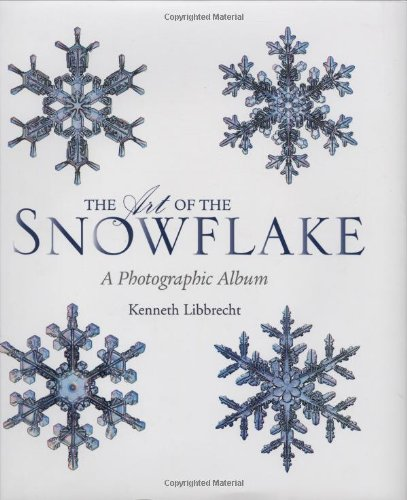 Art of the Snowflake: A Photographic Album: A Photographic Gallery