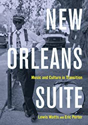 New Orleans Suite - Music and Culture in Transition