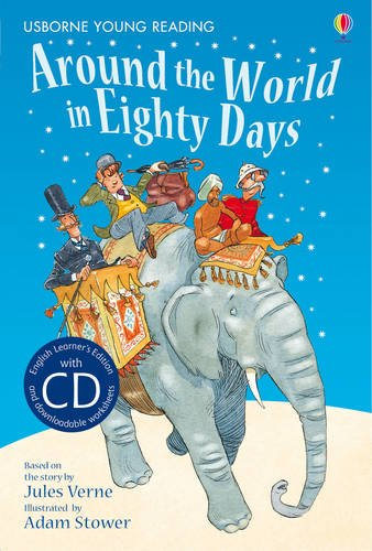 Around the world in eighty days (3.21 Young Reading Series Two with Audio CD)