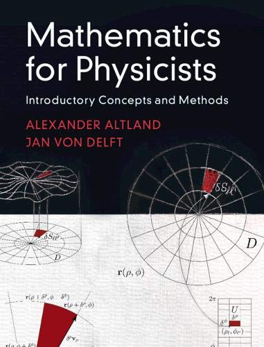 Mathematics for Physicists: Introductory Concepts and Methods por Alexander Altland