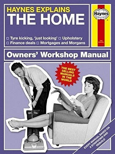 The Home (Haynes Explains) (Haynes Manuals)