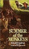 Summer of the Monkeys (Bantam Starfire Books) 7th (seventh) Printing Edition by Rawls, Wilson [1992]