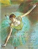 J'Ai Reve Que J'Etais Une Ballerine (Bx Livres G.l.)