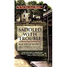 Saddled with Trouble (A Horse Lover's Mystery) by Michele Scott (2006-12-05)