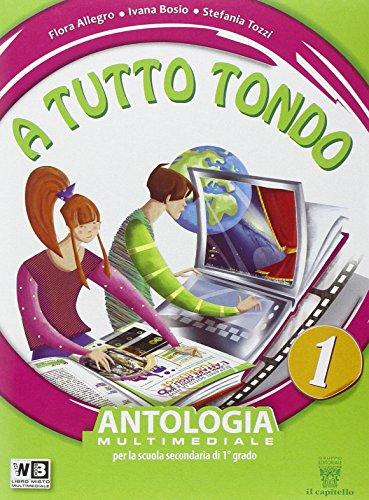 A tutto tondo. Con Mito-Epica. Per la Scuola media. Con DVD. Con e-book. Con espansione online: 1