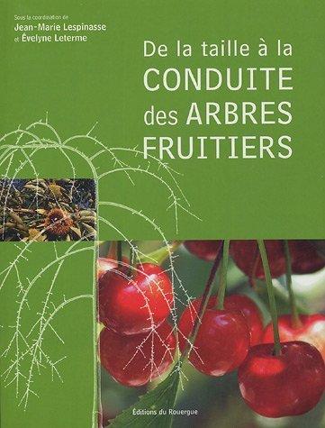De La Taille La Conduite Des Arbres Fruitiers [Pdf/ePub] eBook