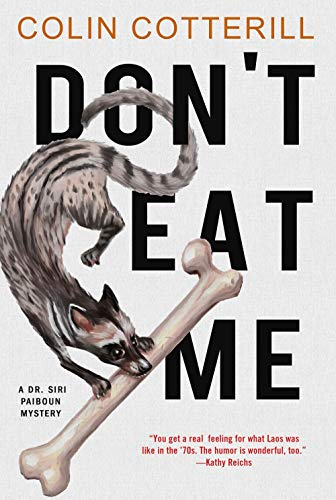 PDF Read Don T Eat Me Dr Siri Paiboun Mystery EPUB BOOK BY Colin Cotterill
