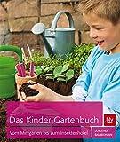 Insektenhotel - Das Kinder-Gartenbuch: Vom Minigarten bis zum Insektenhotel