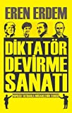 Diktatör Devirme Sanati: Popülist Iktidarla Mücadelenin Teorisi