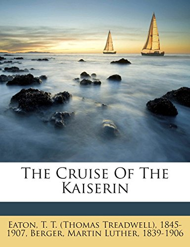 The Cruise Of The Kaiserin