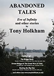 ABANDONED TALES : Eve of Infinity, and other stories (English Edition)