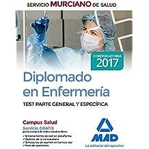 Diplomado en Enfermería del Servicio Murciano de Salud. Test parte general y específica