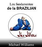 Image de Los fundamentos de la Brazilian-Jiu-Jitsu
