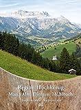 Region Hochkönig - Maria Alm Dienten Mühlbach: Impressionen - Impressions
