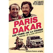 Paris-Dakar : Les Durs de la Course