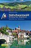 Südschwarzwald: Mit Freiburg - Basel - Markgräflerland - Ralph-Raymond Braun