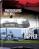 Dennis Hopper: Photographs, 1961-1967: Collector's Edition (Limited Edition Boxed)