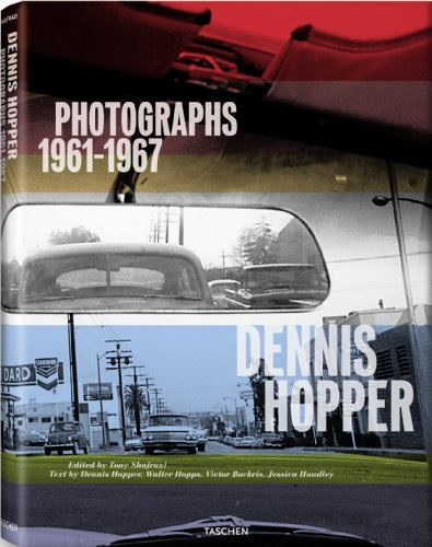 Dennis Hopper: Photographs, 1961-1967