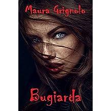 Bugiarda (Italian Edition)