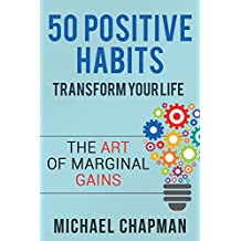 Positive Thinking: 50 Positive Habits to Transform you Life: Positive Thinking, Positive Thinking Techniques, Positive Energy, Positive Thinking,, Positive ... Techniques Book 1) (English Edition)