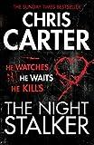 The Night Stalker: A brilliant serial killer thriller, featuring the unstoppable Robert Hunter (Robert Hunter 3)