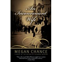 An Inconvenient Wife by Megan Chance (2005-12-28)