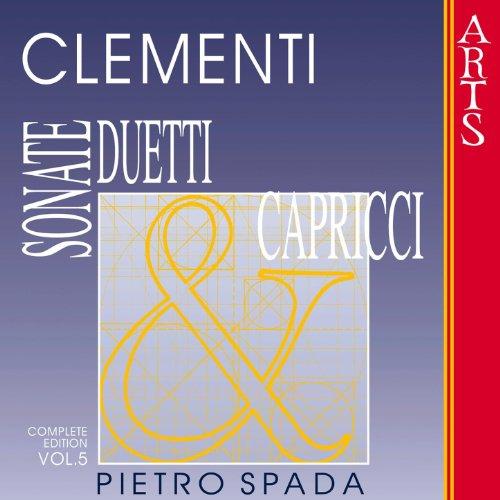 Clementi: Sonate, Duetti & Capricci - Vol. 5