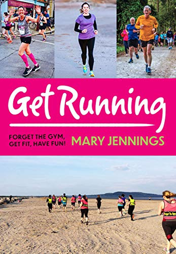 Get Running: Forget the gym, get fit, have fun! por Mary Jennings