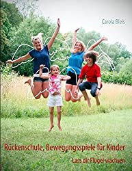 Rückenschule, Bewegungsspiele für Kinder: Lass dir Flügel wachsen