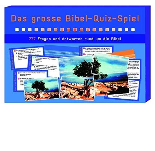 Das grosse Bibel-Quiz-Spiel: 777 Fragen und Antworten rund um die Bibel