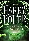 Harry Potter, tome 6 : Harry Potter et le Prince de sang mêlé par Rowling