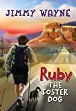 Ruby the Foster Dog (English Edition)