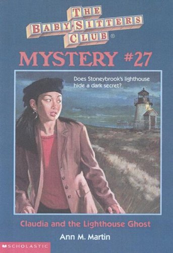Claudia and the Lighthouse Ghost (Baby-sitters Club Mystery)