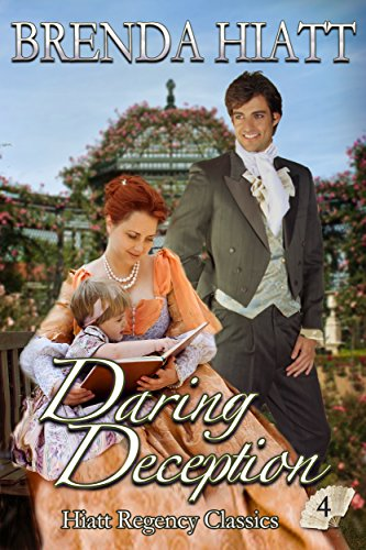 Daring Deception (Hiatt Regency Classics Book 4) (English Edition) Haute Baby-sweet