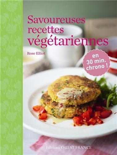 Savoureuses recettes végétariennes par Rose Eliott