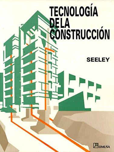 Tecnologia de la construccion/Building Technology por Ivor H. Seeley