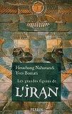 Les grandes figures de l'Iran