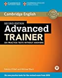 Advanced Trainer. Six Practice Tests without answers and 3 audio CDs. Second edition
