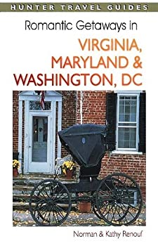 Romantic getaways in virginia maryland washington dc for Romantic weekend getaways dc