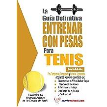 La guía definitiva - Entrenar con pesas para tenis