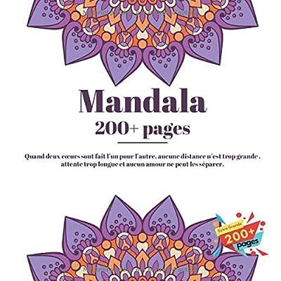 Mandala 200+ pages - Quand deux cœurs sont fait l'un pour l'autre, aucune distance n'est trop grande , attente trop longue et aucun amour ne peut les séparer.