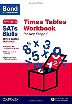 Bond SATs Skills: Times Tables Workbook for Key Stage 2 by OUP Oxford