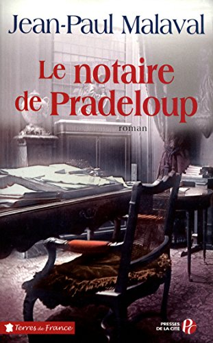 Le Notaire de Pradeloup (TERRES FRANCE) (French Edition)