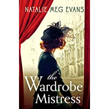The Wardrobe Mistress: An evocative historical romance of hidden secrets that will capture your heart (English Edition)
