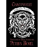 [ Champavert: Immoral Tales ] By Borel, Petrus (Author) [ Dec - 2012 ] [ Paperback ]